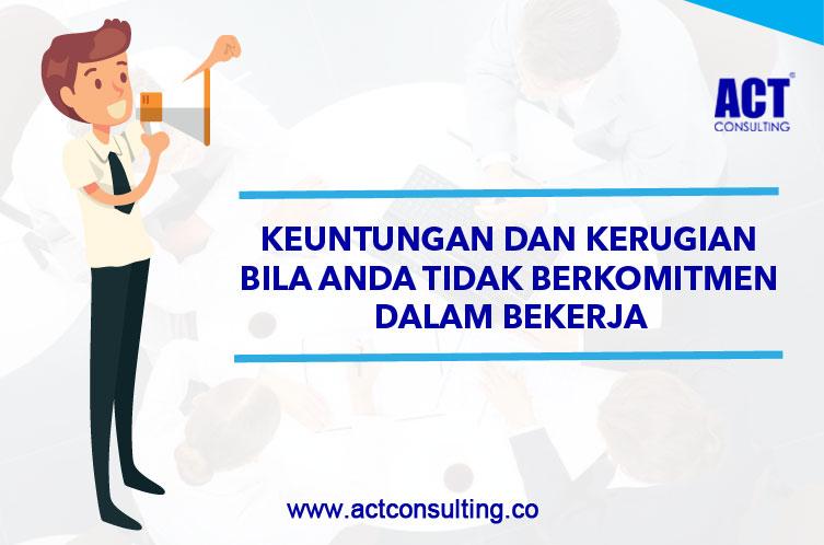 ACT Consulting | corporate culture consultant | konsultan budaya | training motivasi kerja | tips semangat kerja