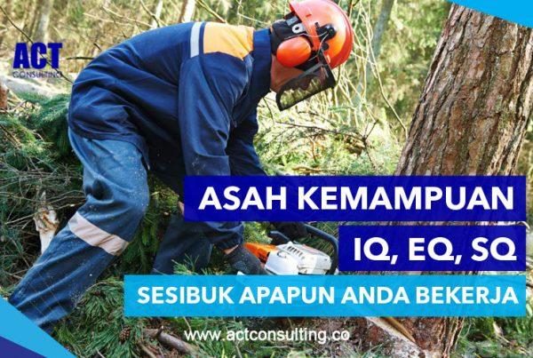 ACT Consulting | ACT Indonesia | Konsultan budaya | asah kemampuan bekerja | konsultan budaya organisasi | budaya kerja karyawan perusahaan