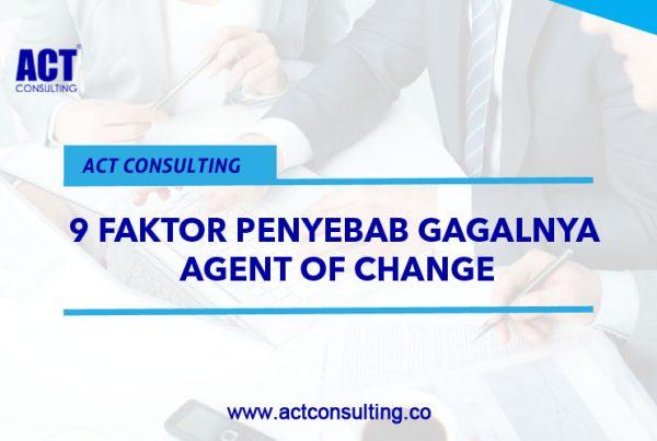 ACT Consulting | Konsultan budaya | agent of change | pelatihan motivasi karyawan | training motivasi karyawan