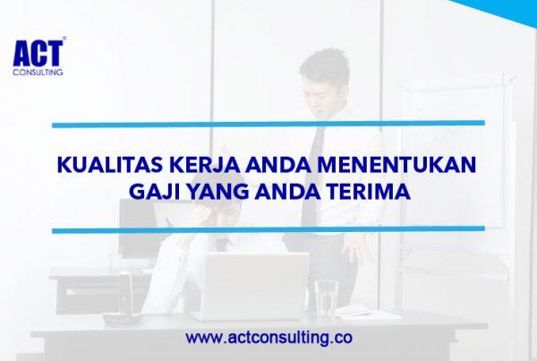 ACT Consulting | budaya kerja karyawan | budaya kerja perusahaan | konsultan manajemen sdm | konsultan manajemen perusahaan