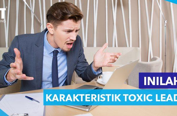 ACT Consulting | KARAKTERISTIK TOXIC LEADER | Budaya organisasi culture | organization agent of change culture