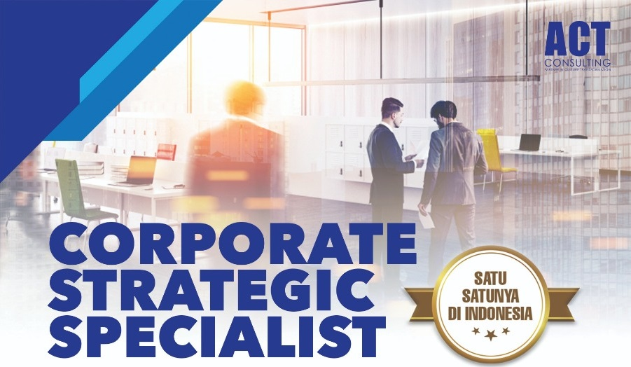 corporate strategic specialist, business strategy, strategic innovations, business process, strategic planning, act consulting, ary ginanjar agustian